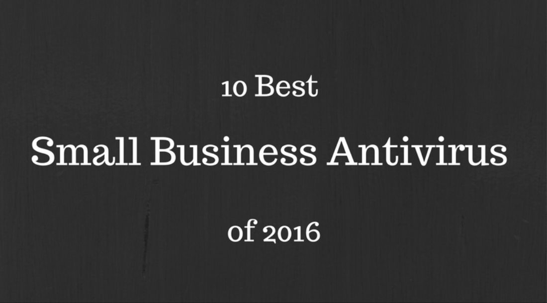 10 Best Small Business Antivirus of 2016
